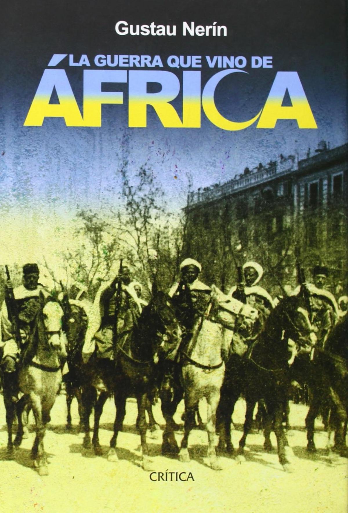 La guerra que vino de África 9788484326182