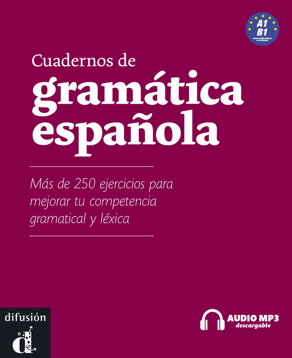 CUADERNOS GRAMÁTICA ESPAñOLA A1-B1 +MP3 9788484438588