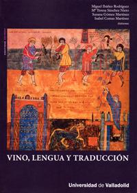 Vino, Lengua Y Traducción (incluye Cd-rom) 9788484485544