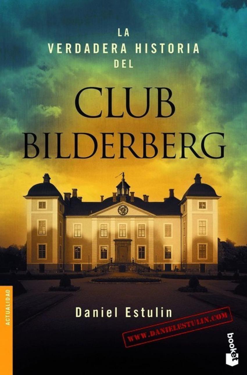 La verdadera historia del Club Bilderberg 9788484531708