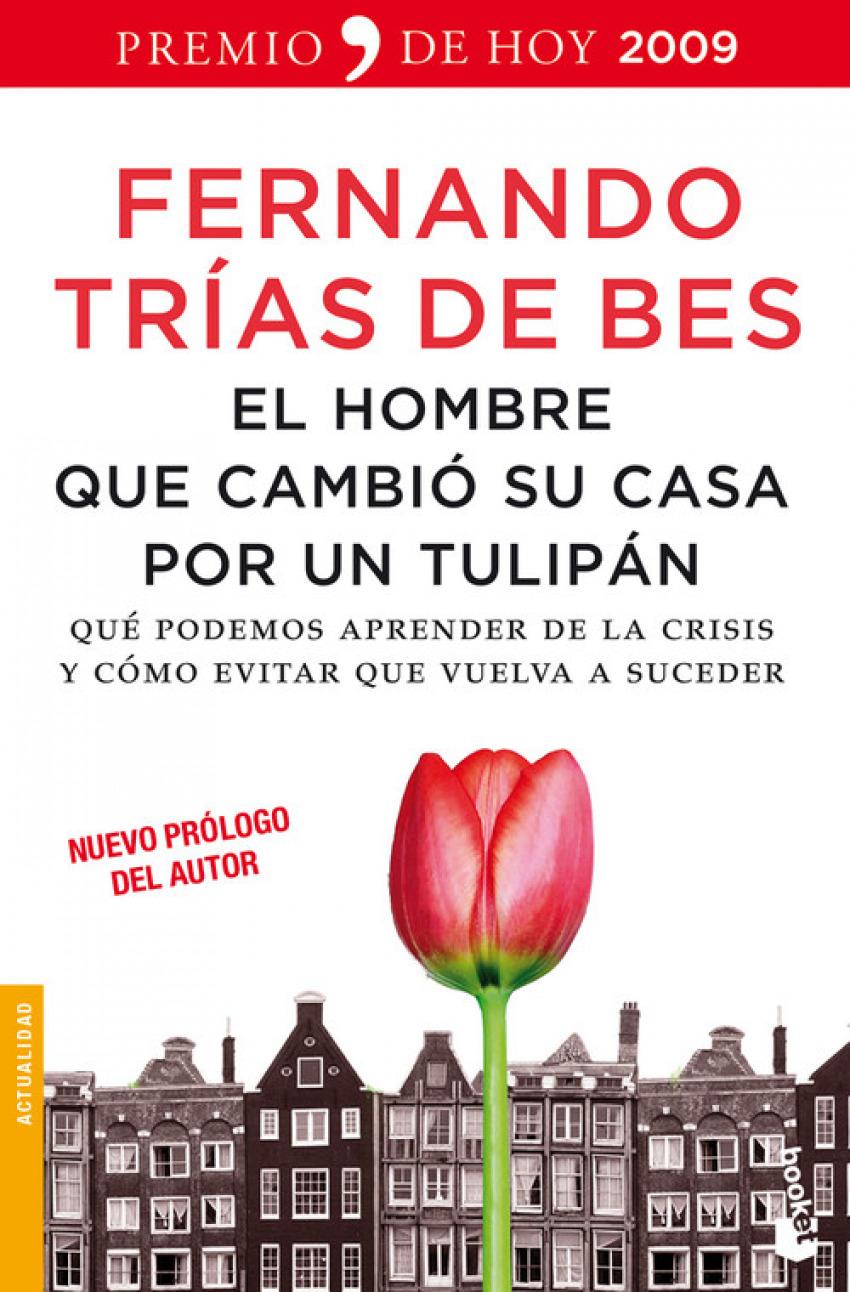 El hombre que cambió su casa por un tulipán 9788484608448