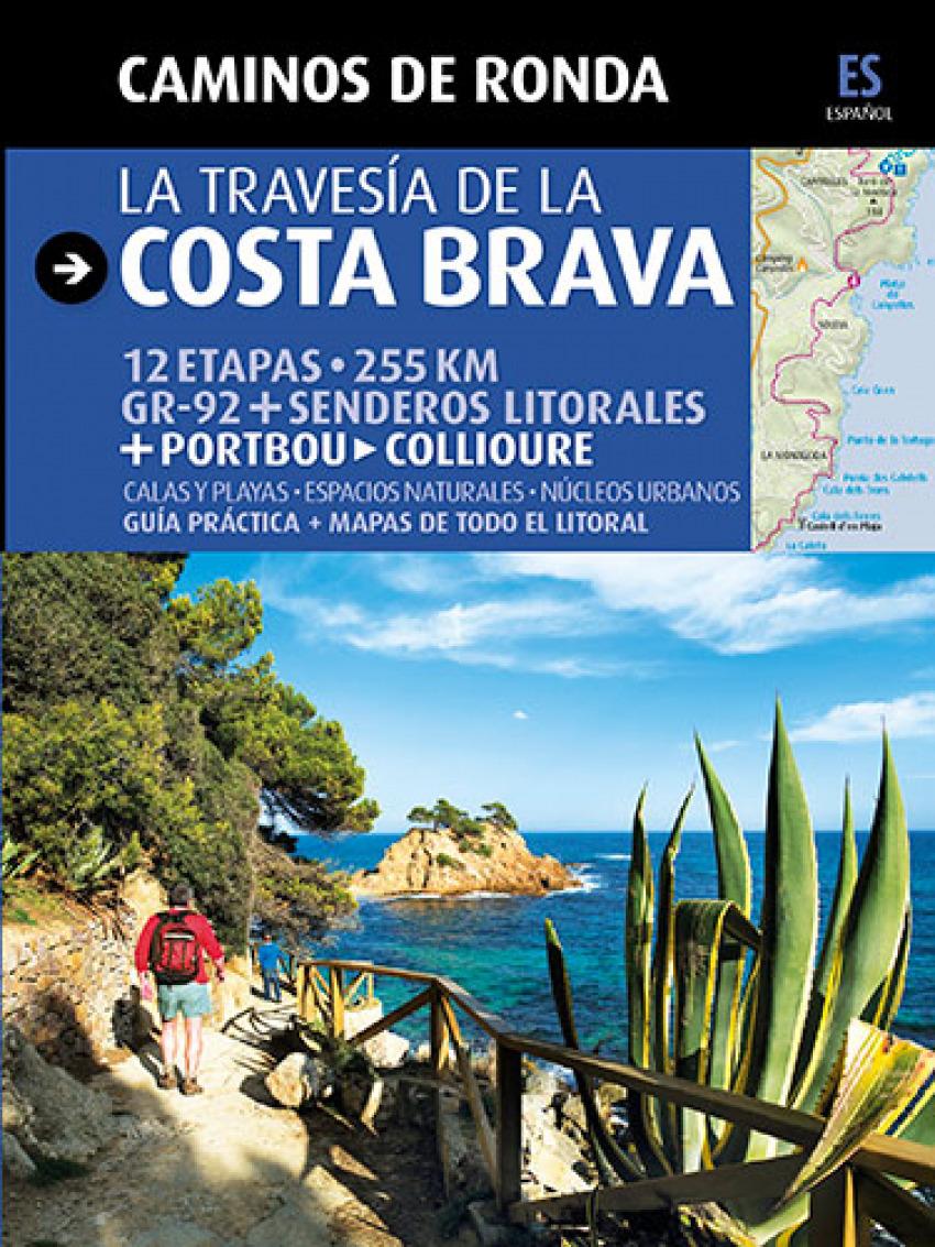 La travesía de la Costa Brava 9788484784180