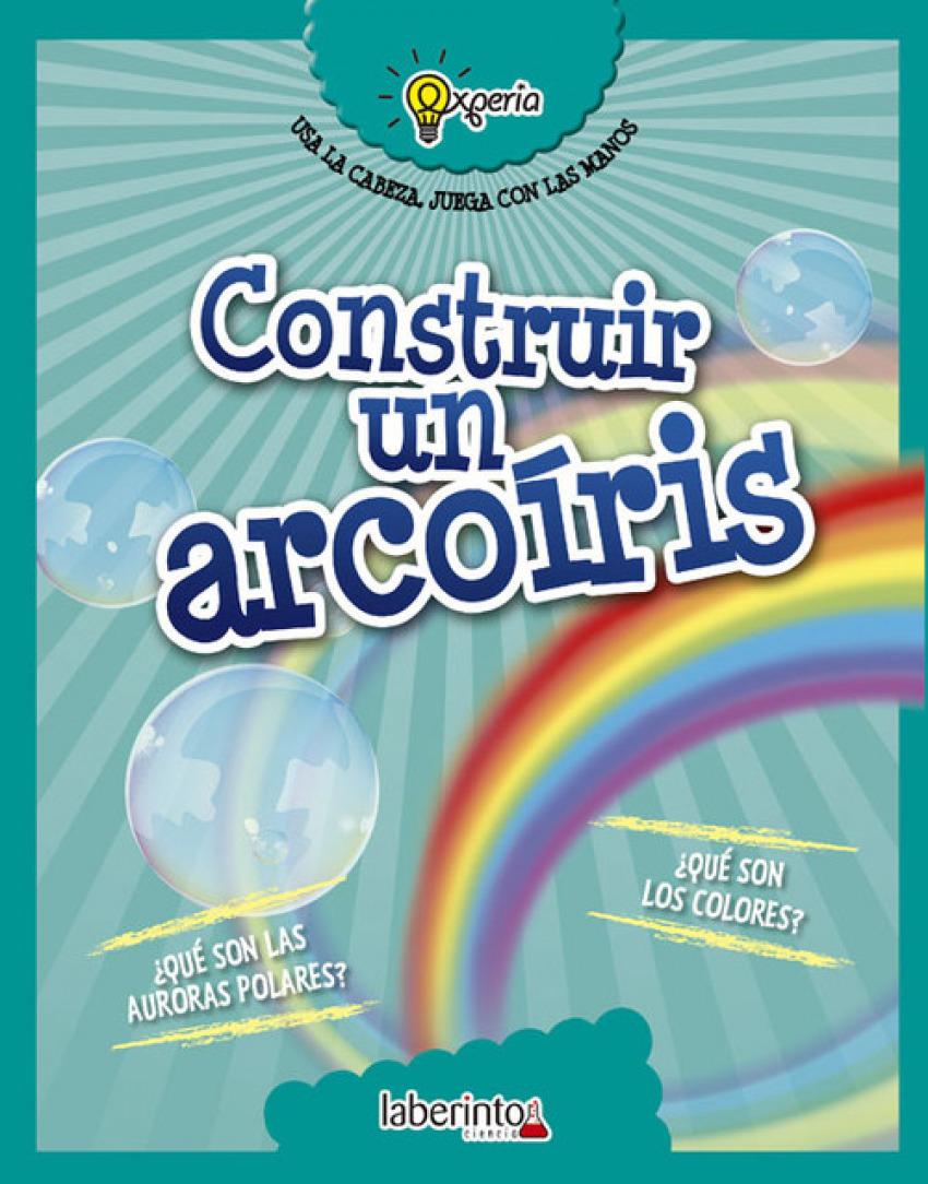 CONSTRUIR UN ARCOIRIS 9788484838951