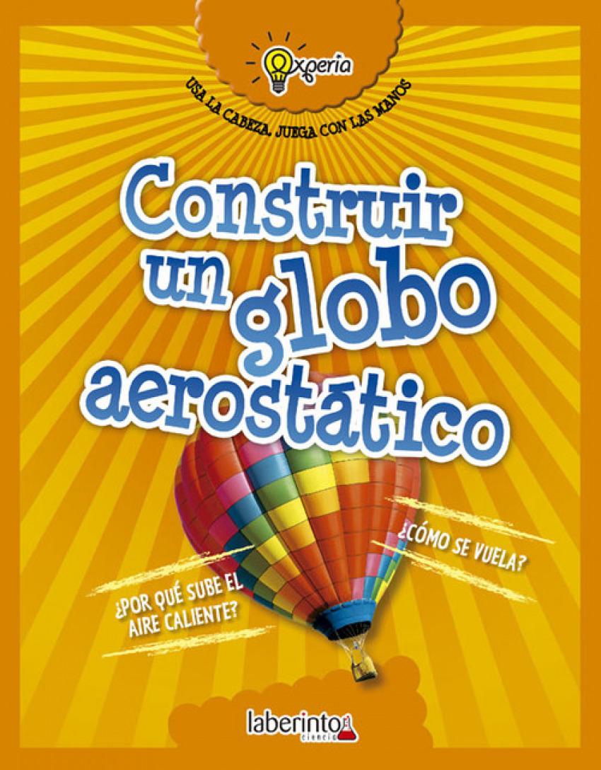 CONSTRUIR UN GLOBO AEROSTÁTICO 9788484838975