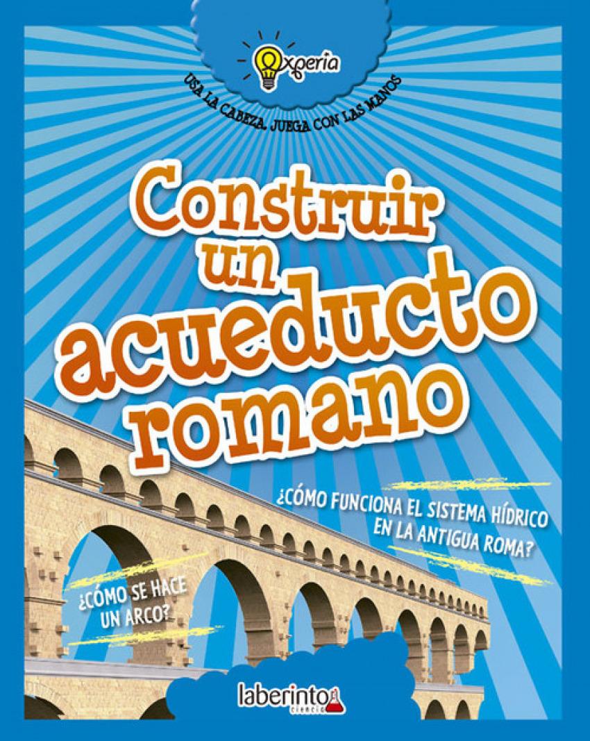 CONSTRUIR ACUEDUCTO ROMANO 9788484838999