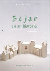 BÉjar en su historia.(LIBRO II) 9788485664375