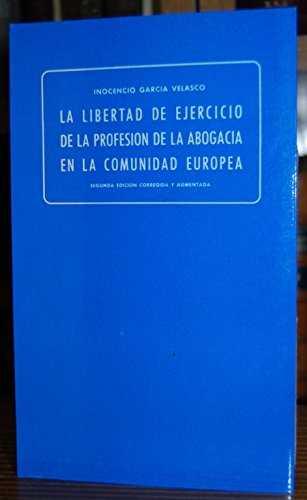 Libertad ejercicio profesión abogada comunidad europea 9788485664429