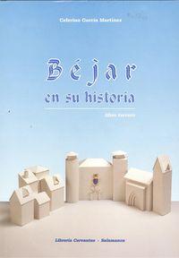 BÉjar en su historia.(LIBRO III) 9788485664528