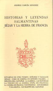 Historias y leyendas salmantinas béjar y la sierra de francia 9788485664658