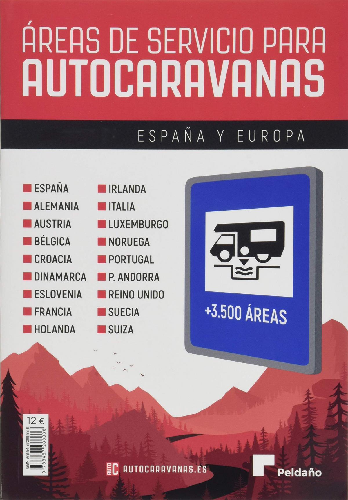 ÁREAS DE SERVICIO PARA AUTOCARAVANAS 2020-21 ESPAñA Y EUROPA 9788487288838