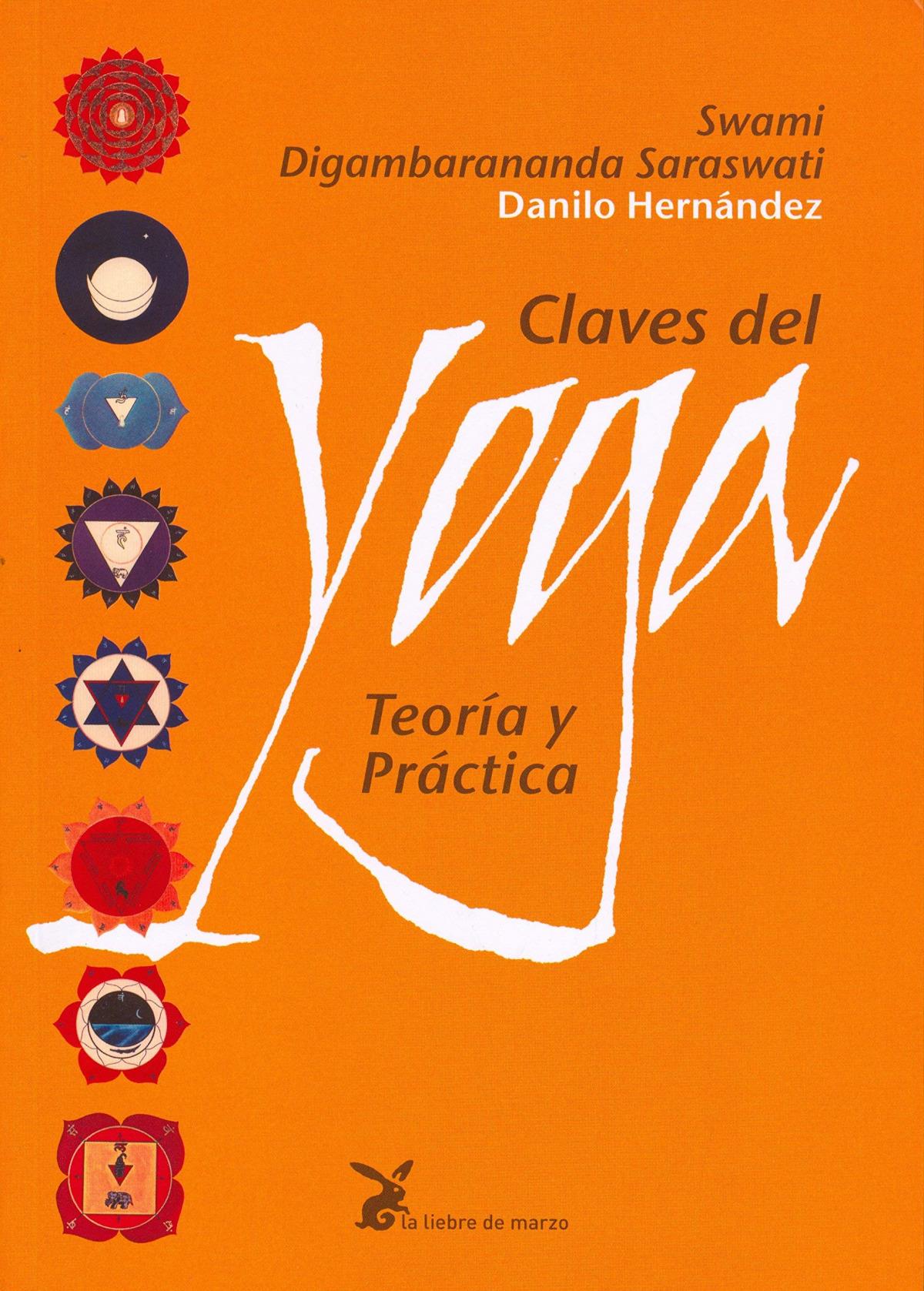 Claves del yoga:teoria y practica 9788487403279