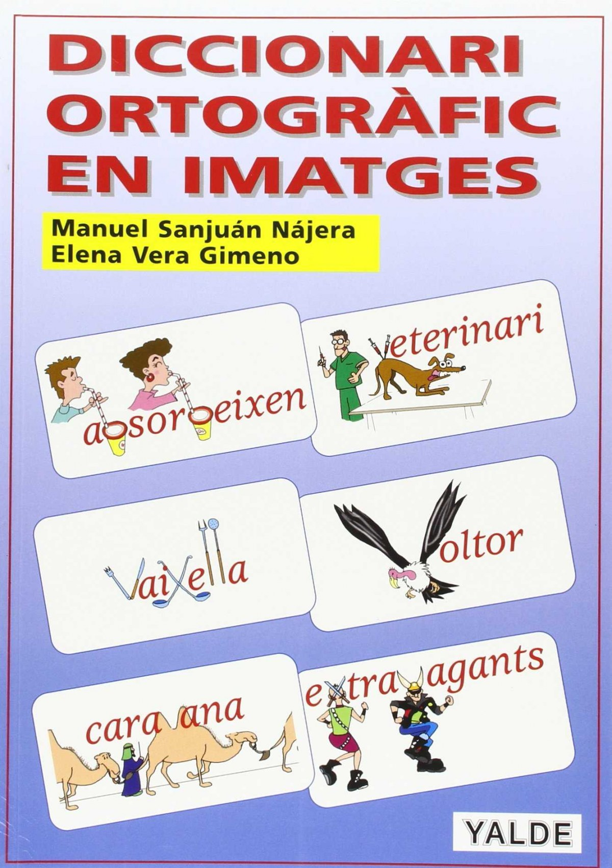 Diccionari ortografic en imatges 9788487705847