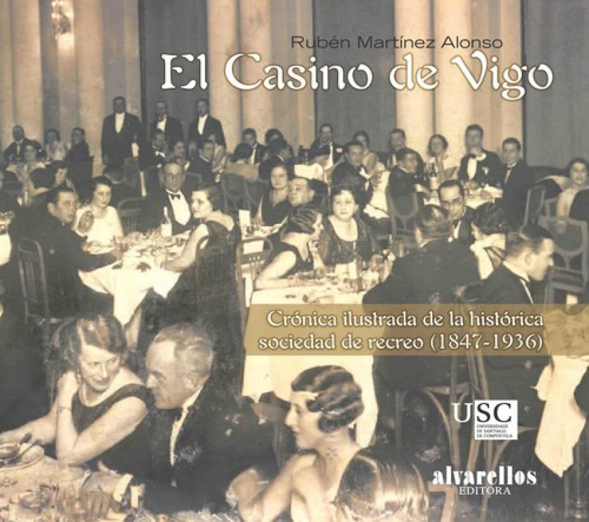 El casino de Vigo 9788489323773