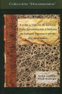 A volta a Vigo en 80 lecturas 9788489599512