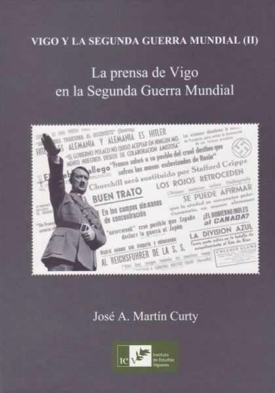 VIGO Y LA SEGUNDA GUERRA MUNDIAL 9788489599680