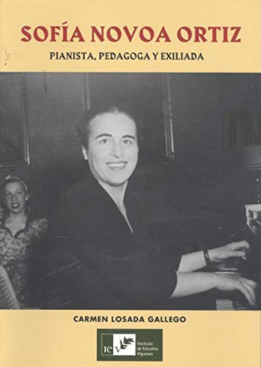 SOFÍA NOVOA ORTIZ. PIANISTA, PEDAGOGA Y EXILIADA 9788489599819