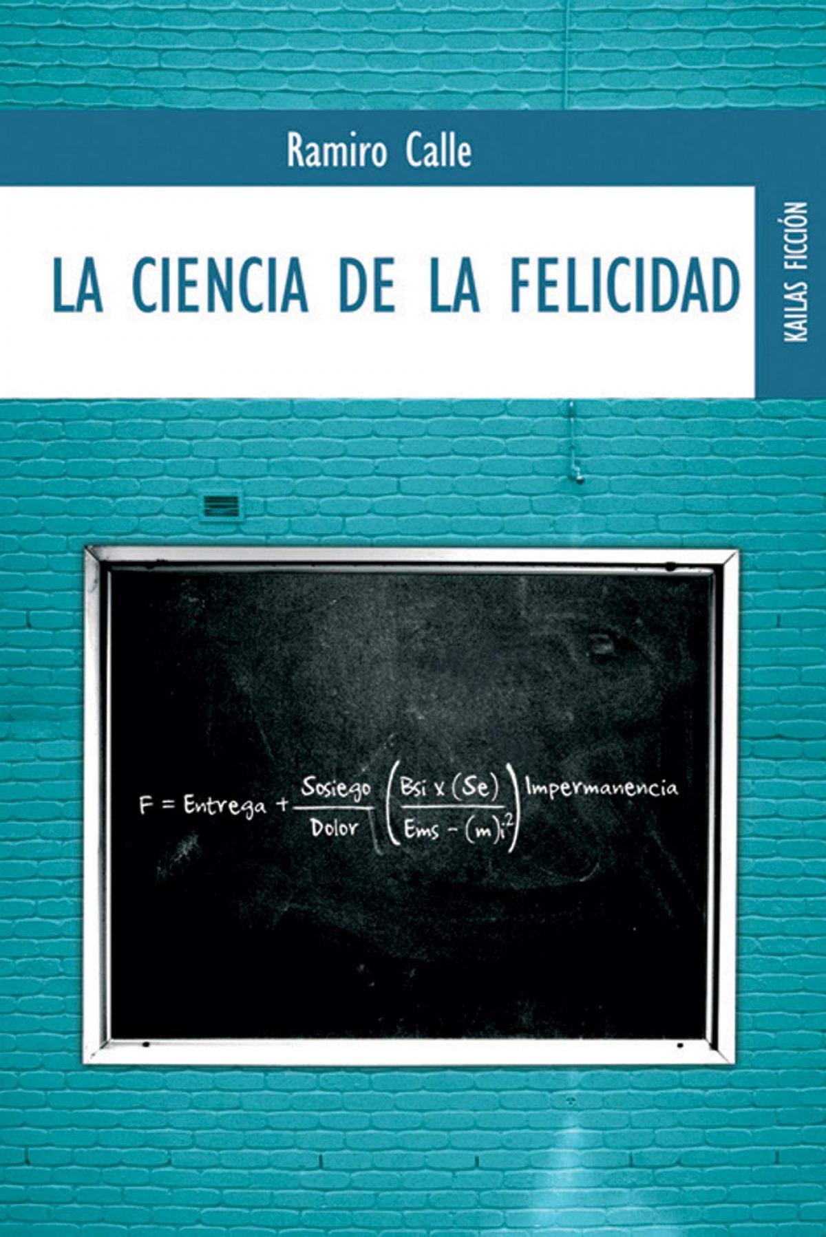 La ciencia de la felicidad 9788489624382
