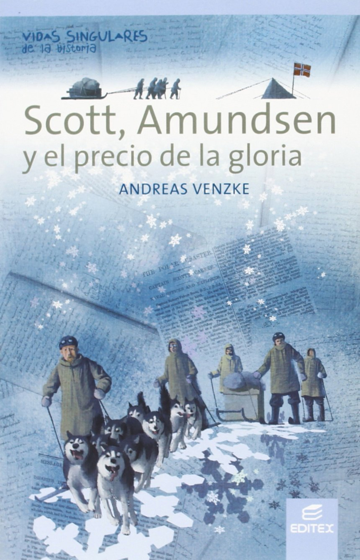 SCOTT, AMUNDSEN Y EL PRECIO DE LA GLORIA 9788490033074