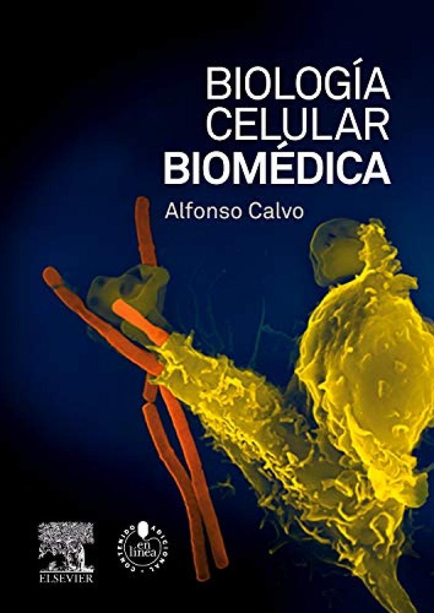 Biolog¡a celular biomédica + StudentConsult en español 9788490220368