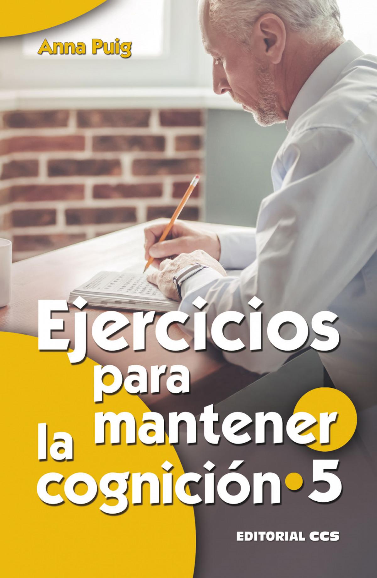 EJERCICIOS PARA MANTENER LA COGNICIÓN 5 9788490236413