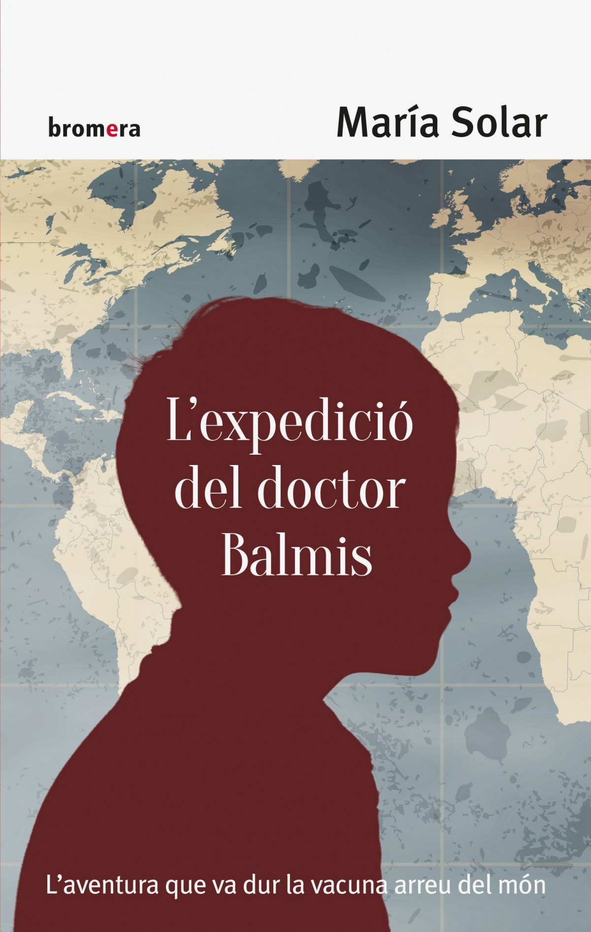 L expedició del doctor Balmis 9788490267158