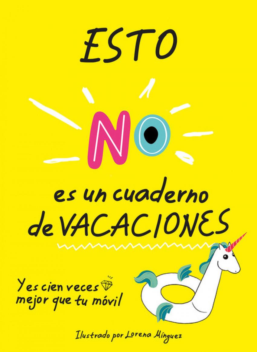 ESTO NO ES UN CUADERNO DE VACACIONES 9788490439418