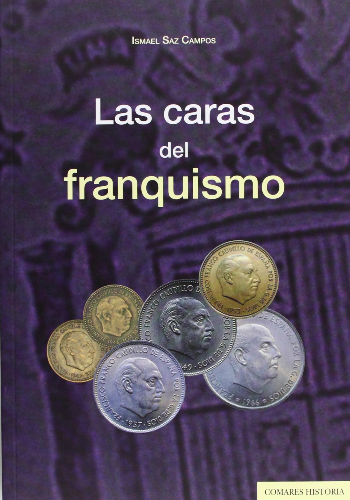Las caras del franquismo 9788490450291