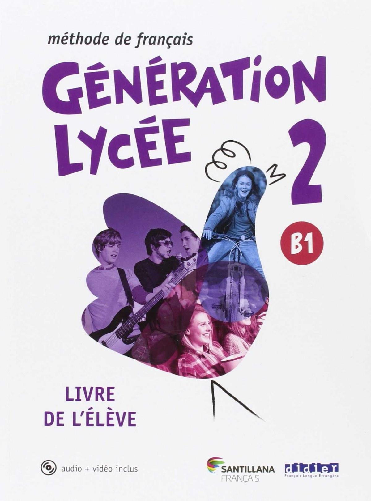GENERATION LYCEE A2/B1 ELEVE+CD+DVD 9788490491904