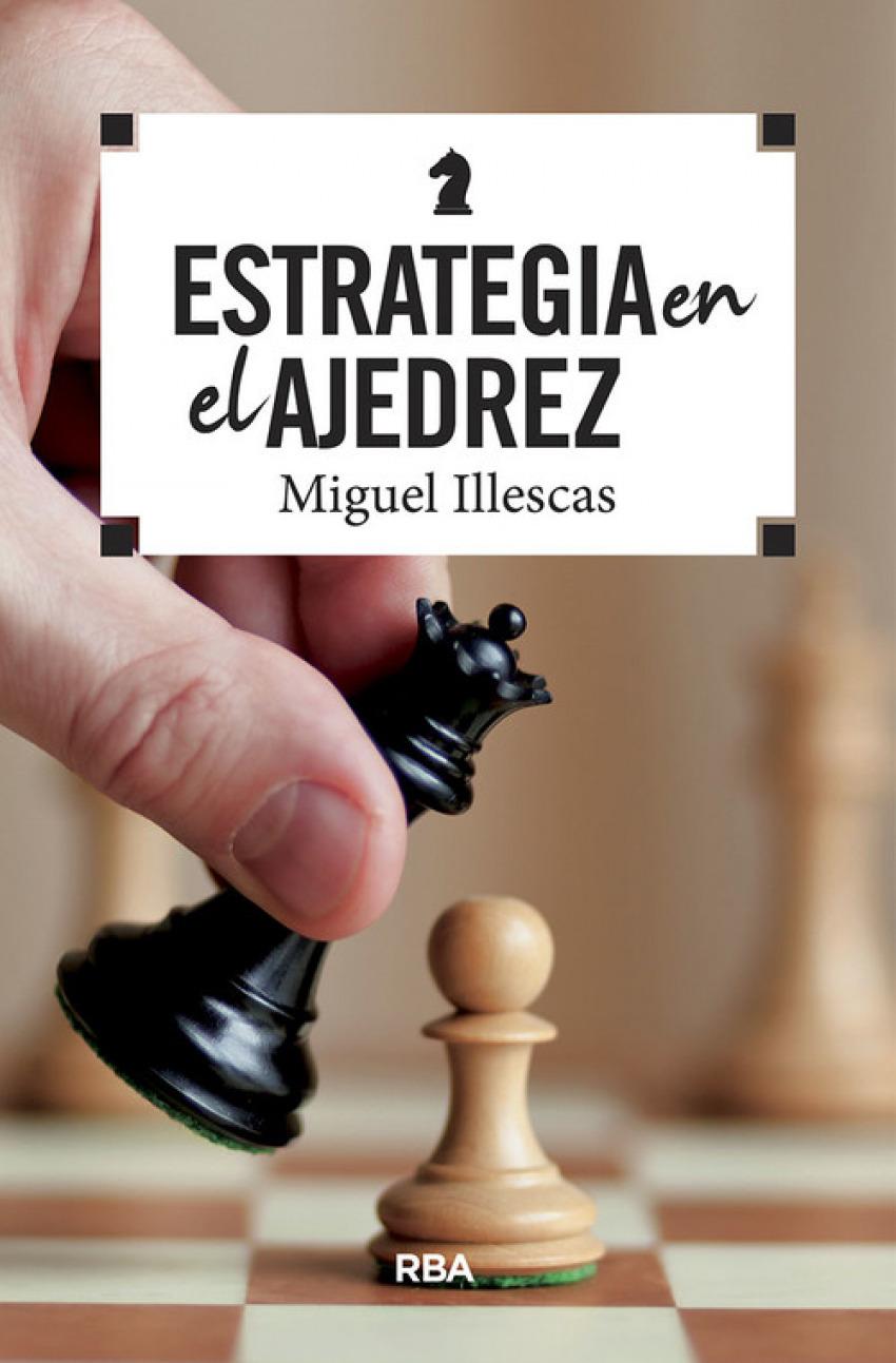 ESTRATEGIA EN EL AJEDREZ 9788490569788
