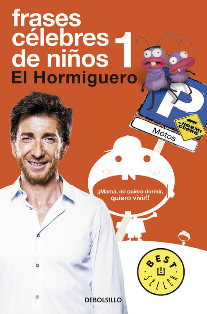 Frases celebres de niños 1:El hormiguero 9788490626856