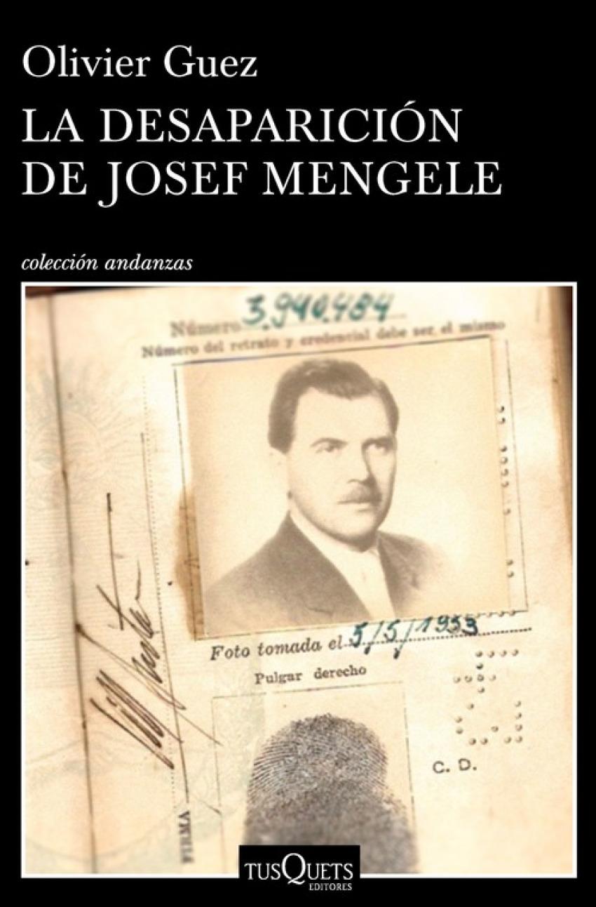 LA DESAPARICIÓN DE JOSEF MENGELE 9788490665374
