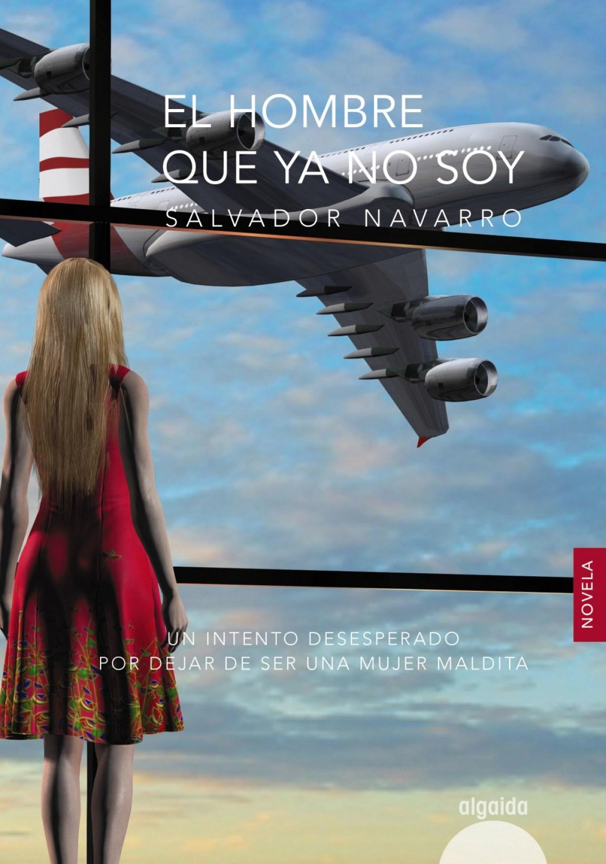 EL HOMBRE QUE YA NO SOY 9788490678473