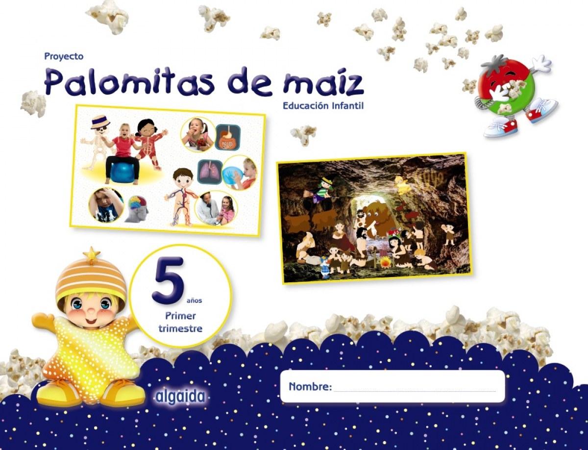 PROYECTO PALOMITAS MAIZ 5 AñOS 1o.TRIMESTRE EDUCACION INFANTIL 9788490678770