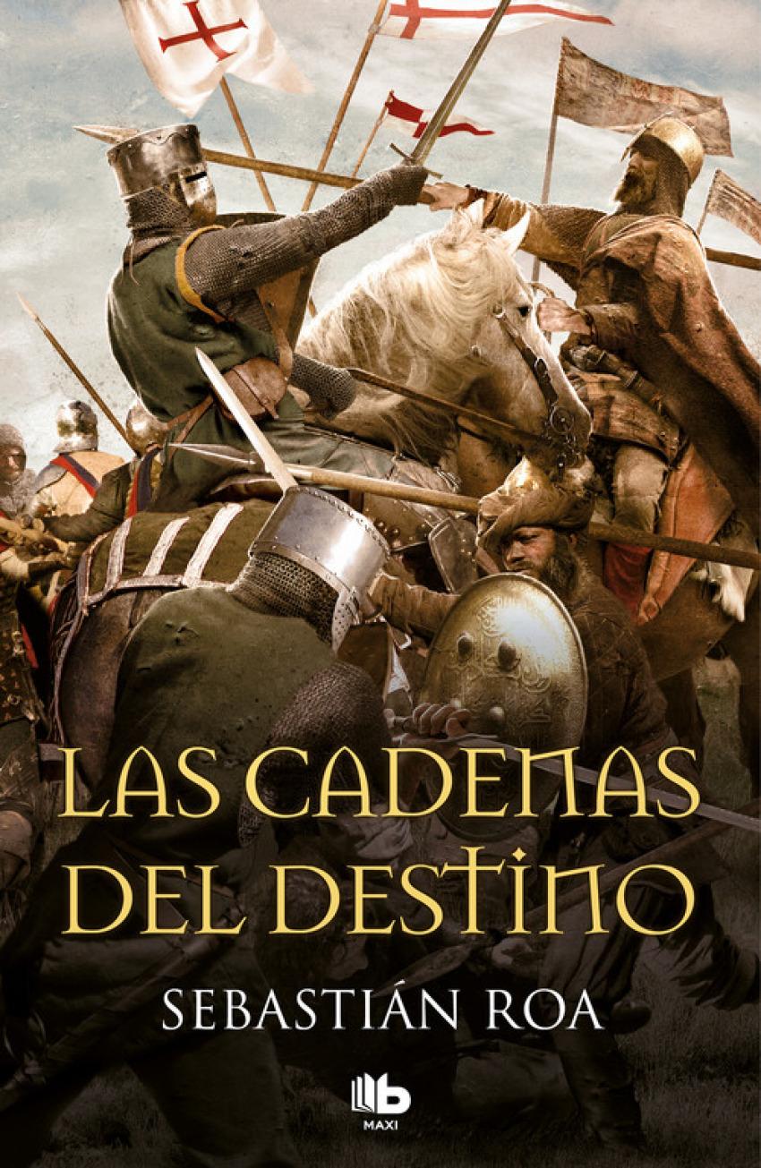 LAS CADENAS DEL DESTINO 9788490705001