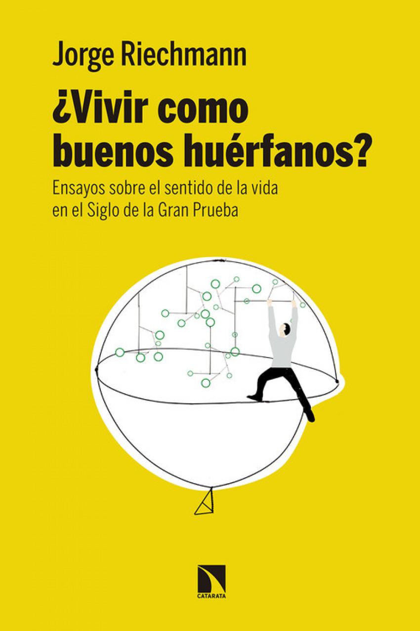 ¿VIVIR COMO BUENOS HUÉRFANOS? 9788490973738