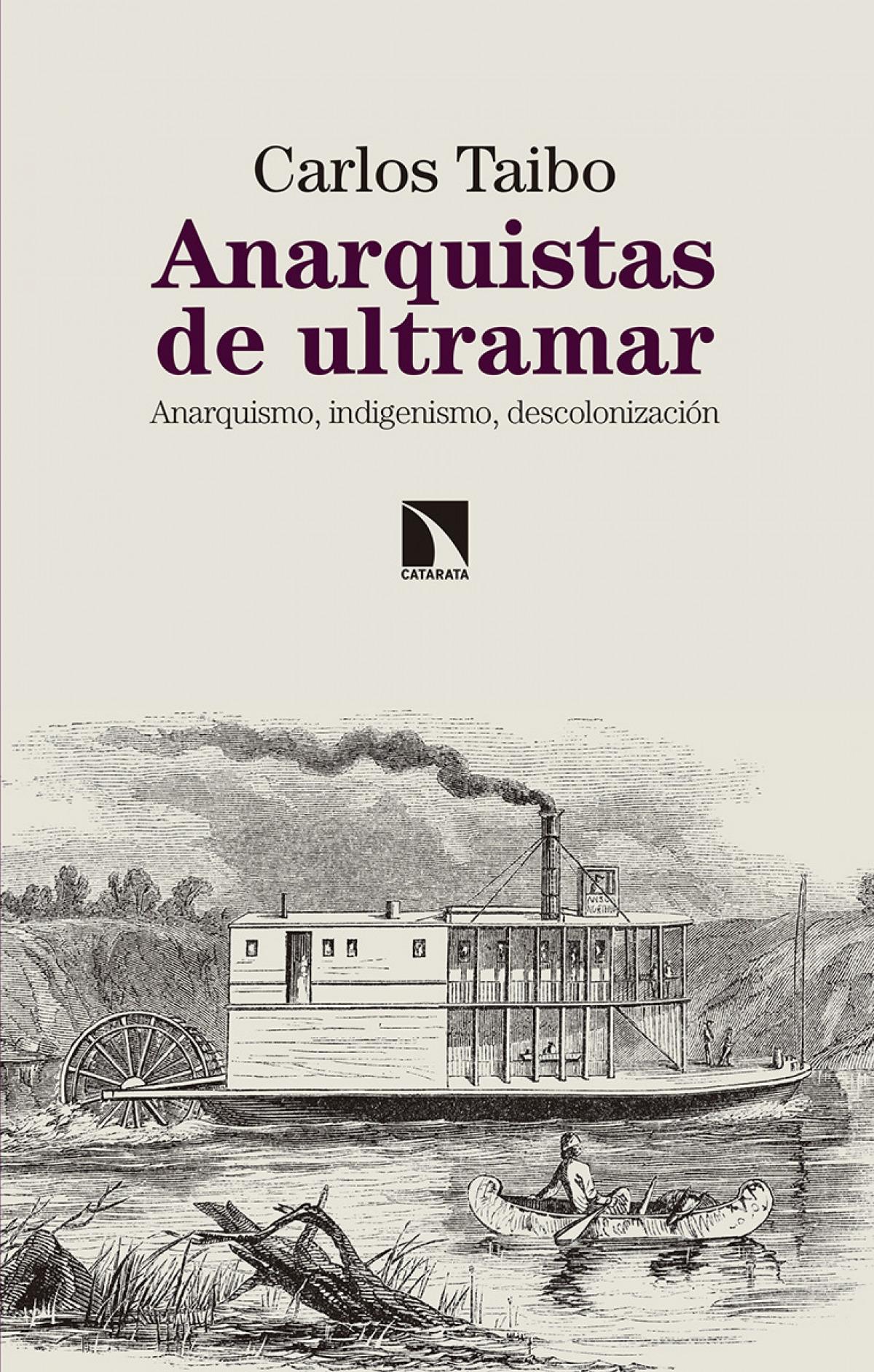 LOS ANARQUISTAS DE ULTRAMAR 9788490975237