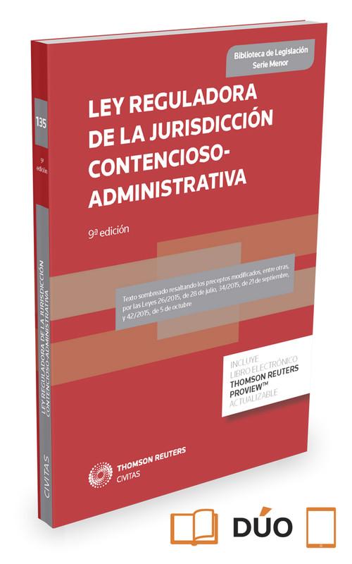 Ley Reguladora de la Jurisdicción Contencioso-Administrativa 9788490993866