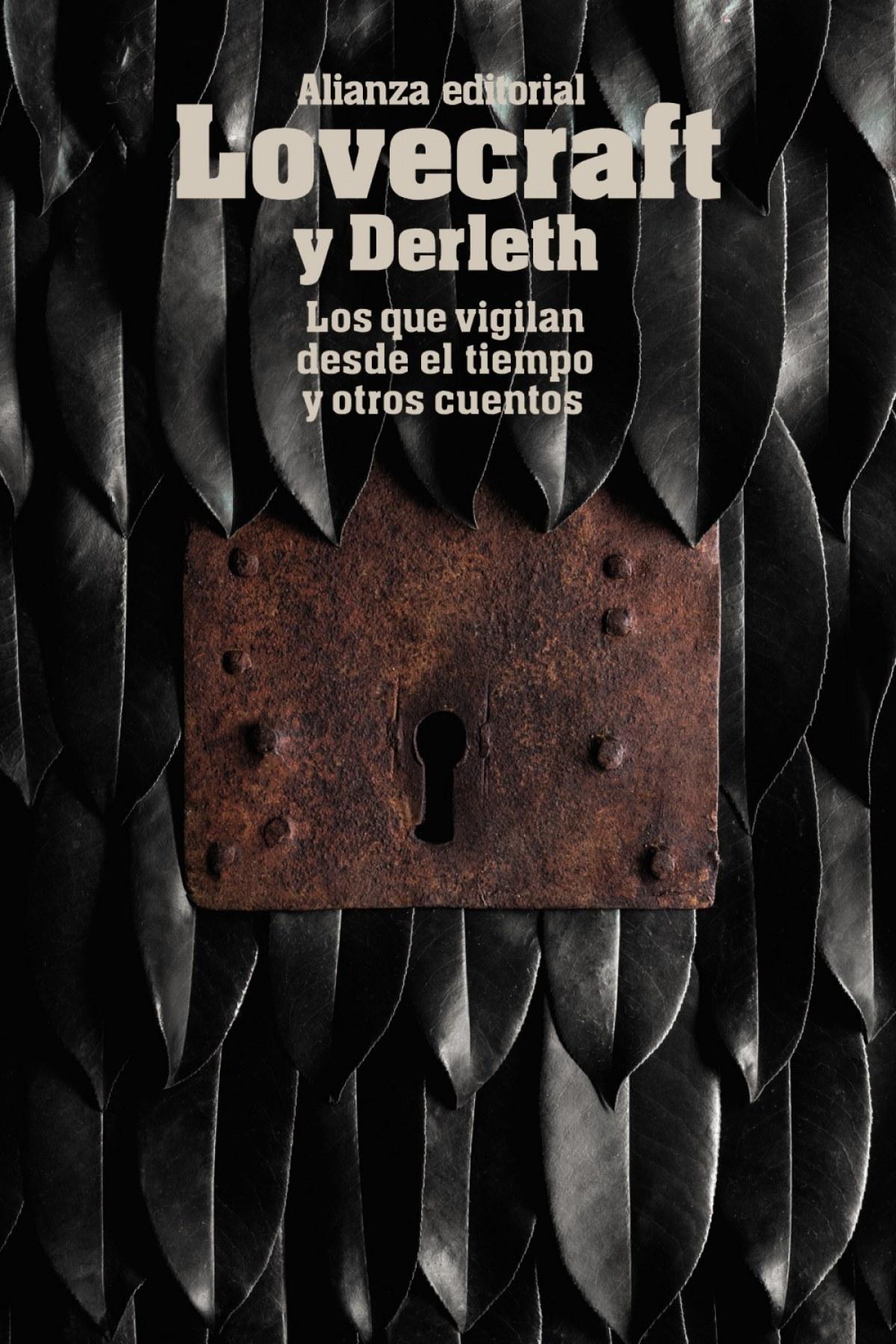 LOS QUE VIGILAN DESDE EL TIEMPO Y OTROS CUENTOS 9788491043362