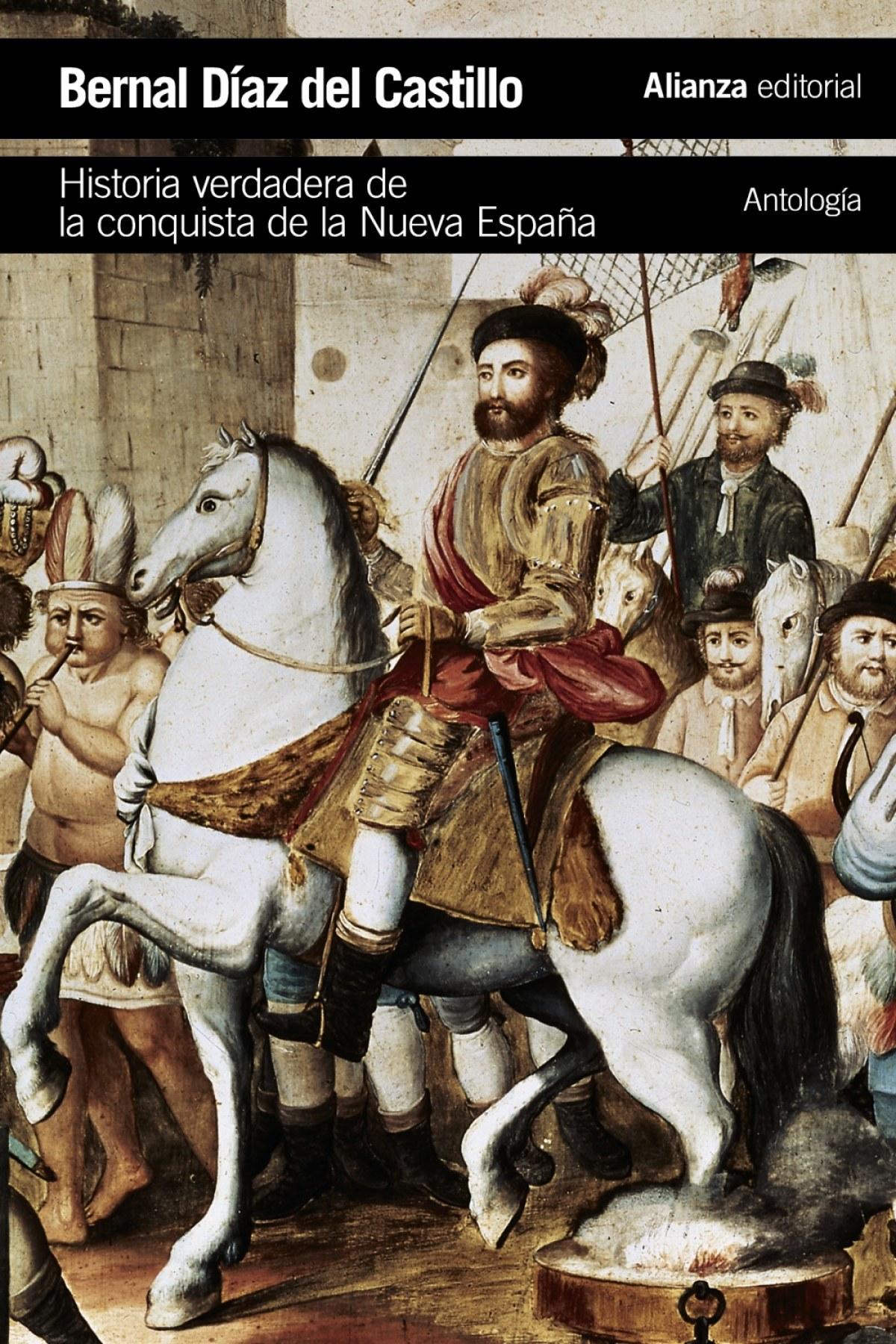 HISTORIA VERDADERA DE LA CONQUISTA DE LA NUEVA ESPAñA 9788491043379
