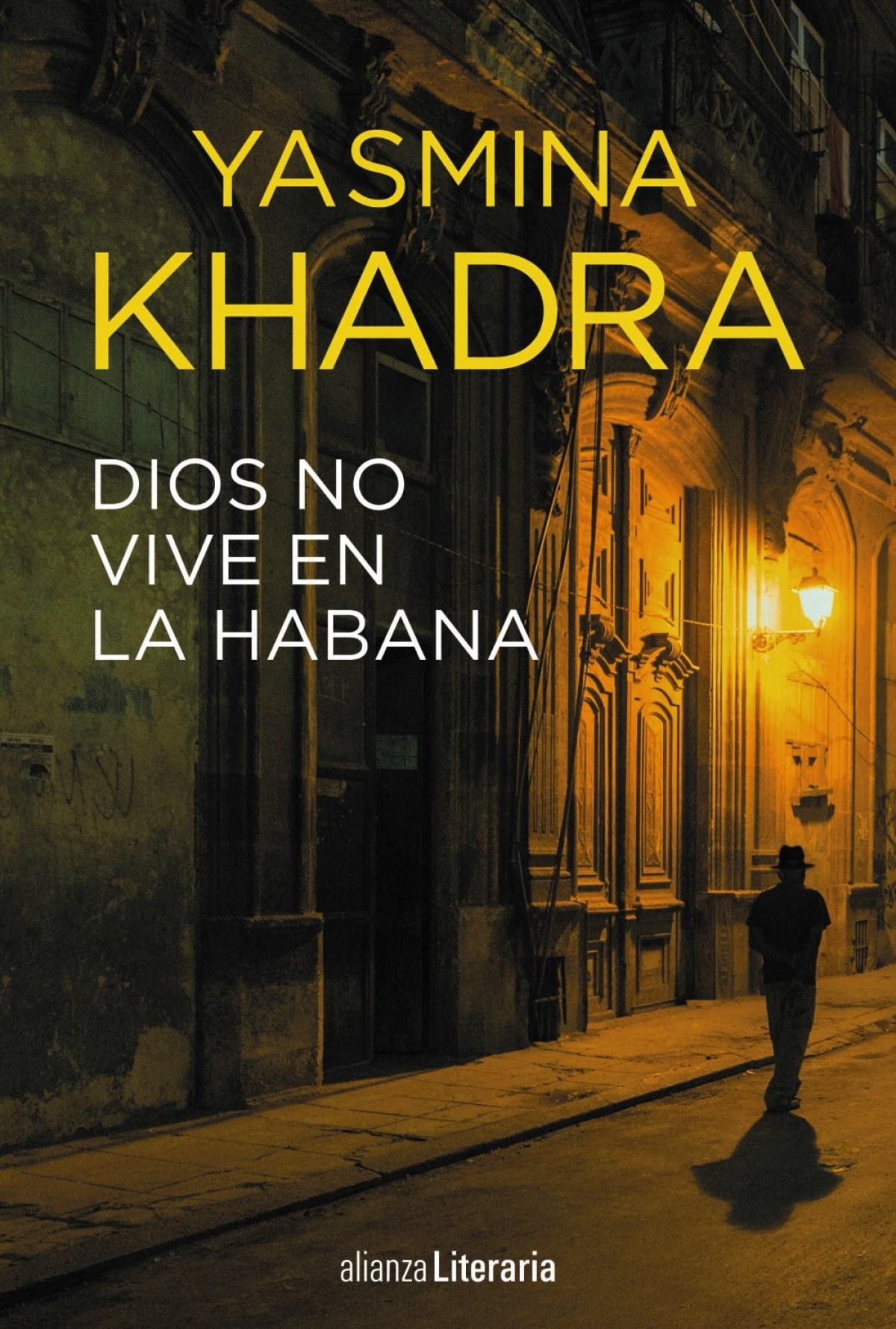 DIOS NO VIVE EN LA HABANA 9788491048718