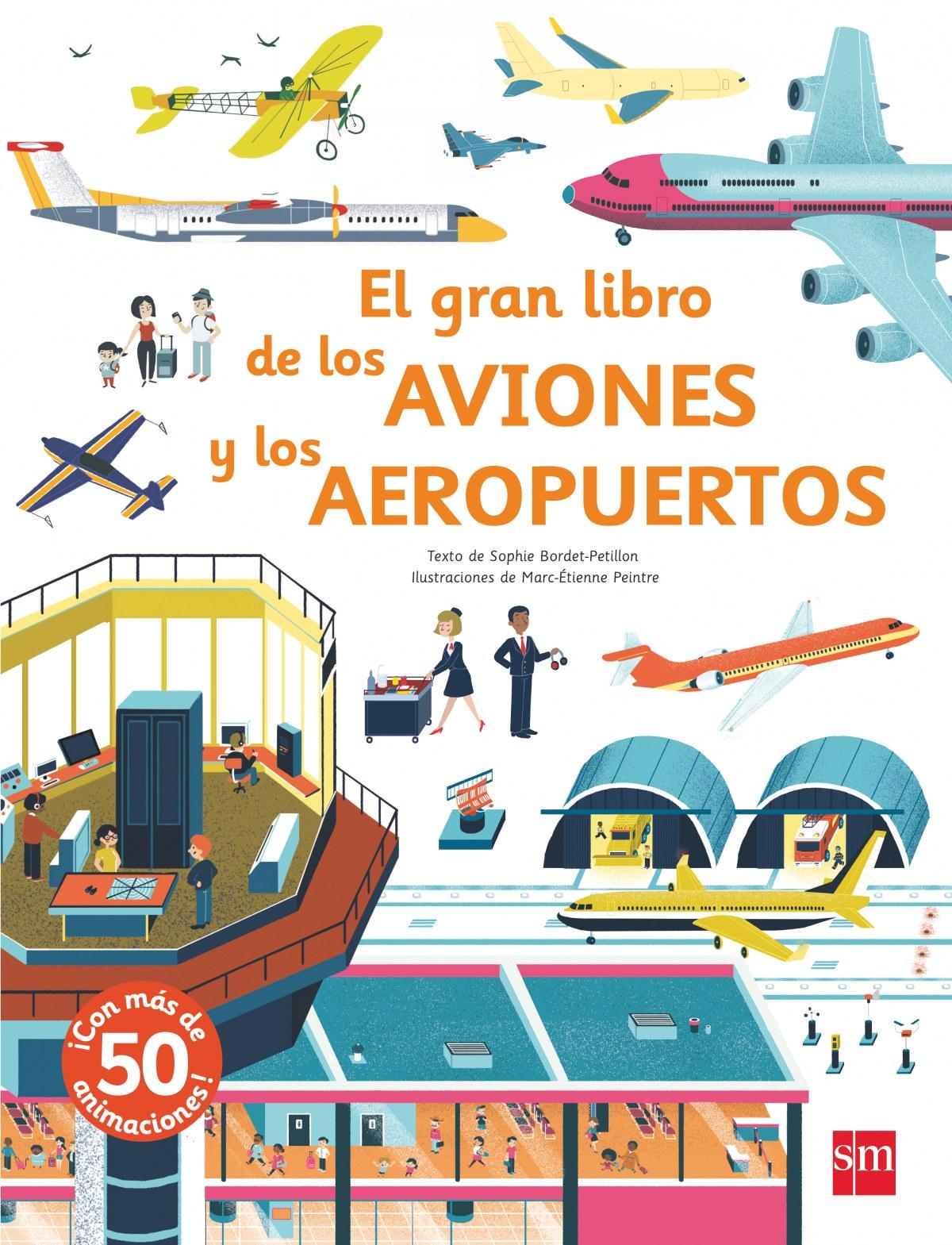 EL GRAN LIBRO DE LOS AVIONES Y LOS AEROP 9788491073208