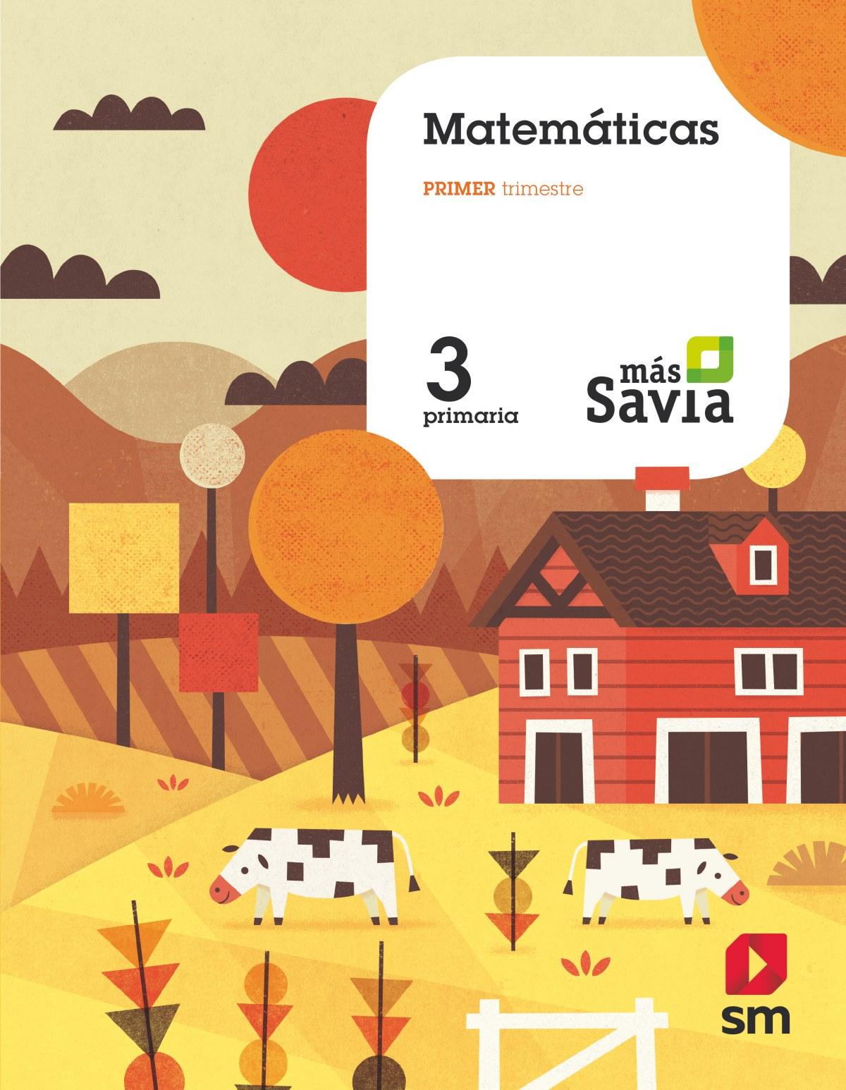 MATEMÁTICAS 3o.PRIMARIA MAS SAVIA 9788491077138