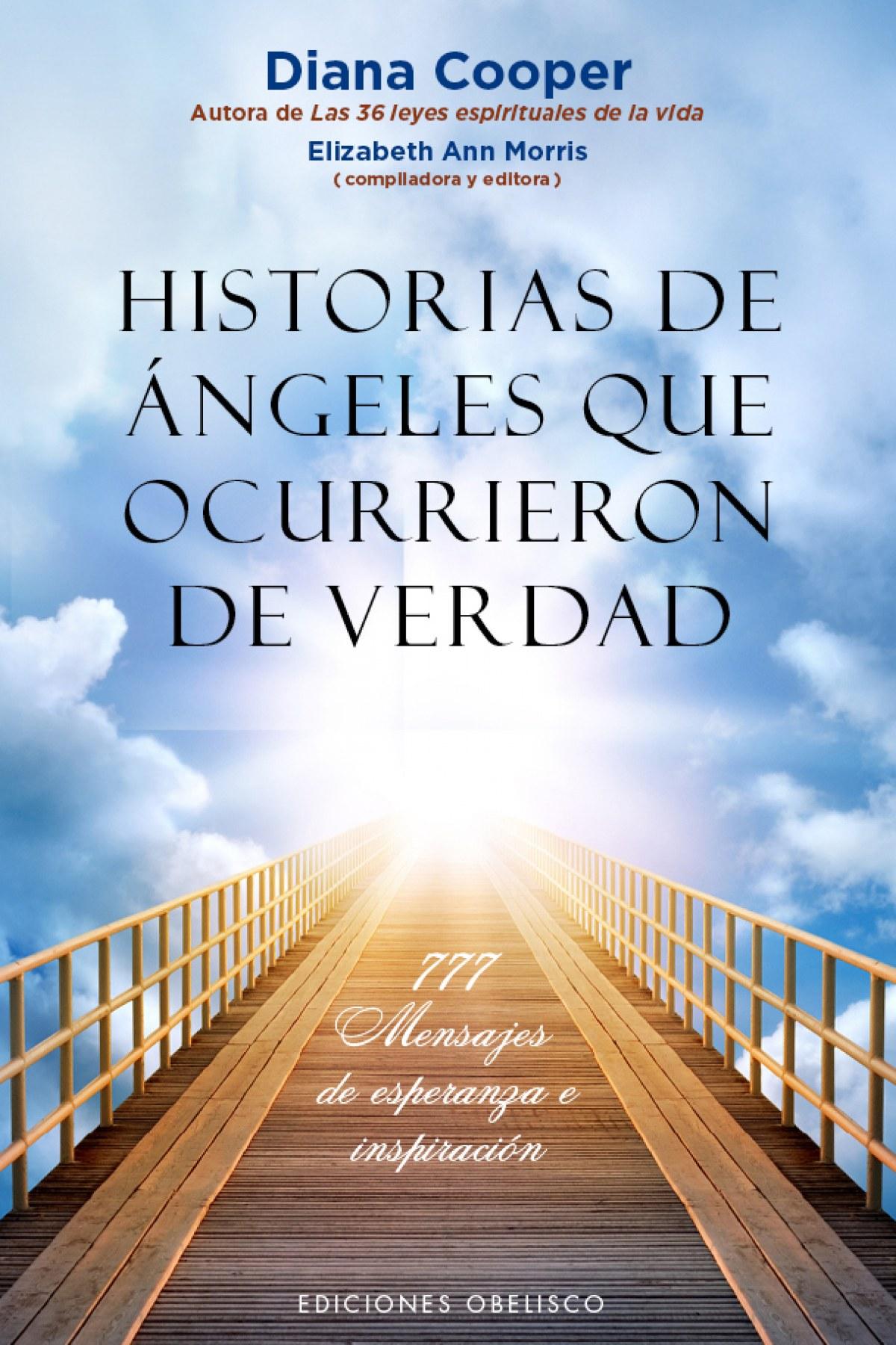 HISTORIAS DE ANGELES QUE OCURRIERON DE VERDAD 9788491110750