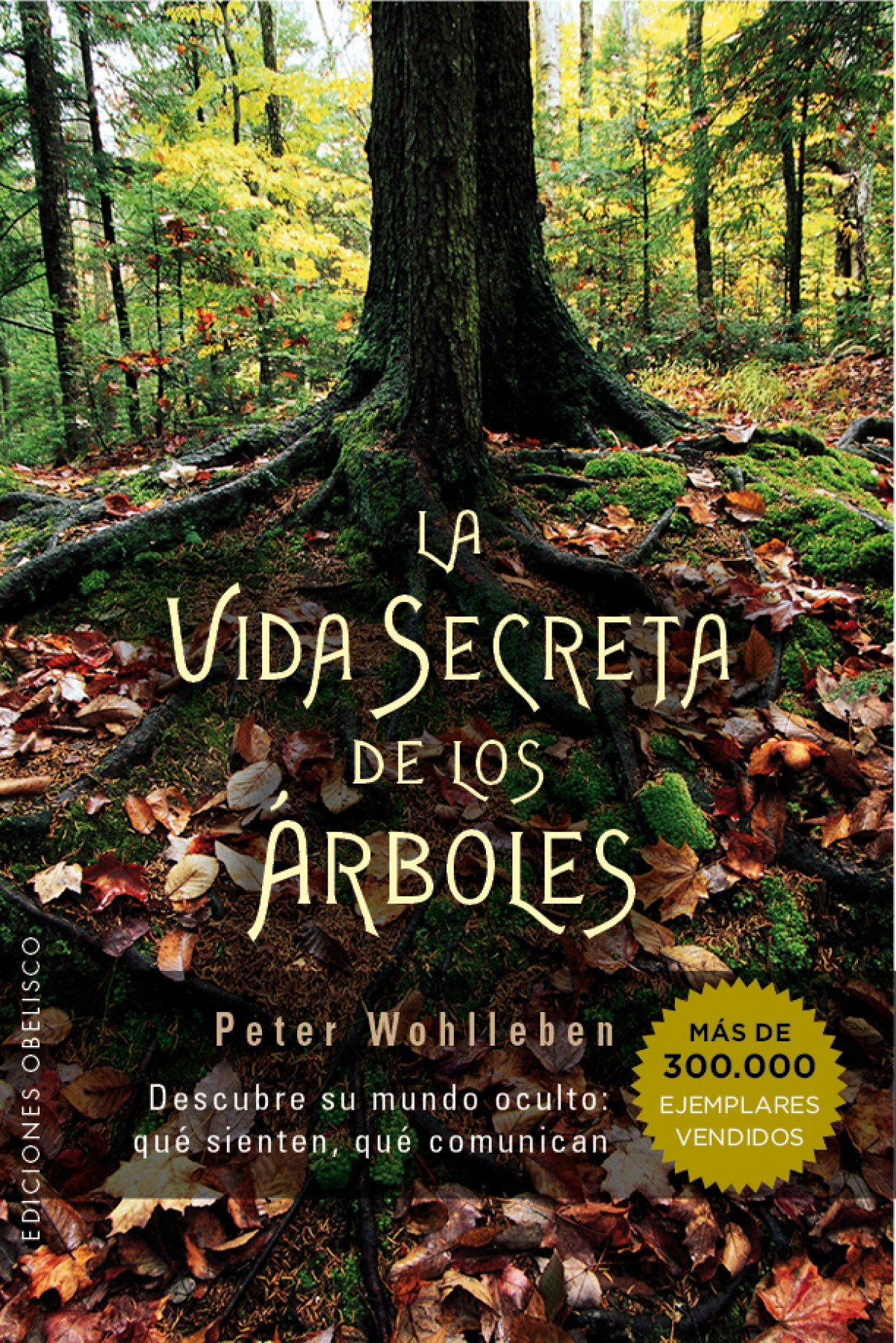 LA VIDA SECRETA DE LOS ARBOLES 9788491110835