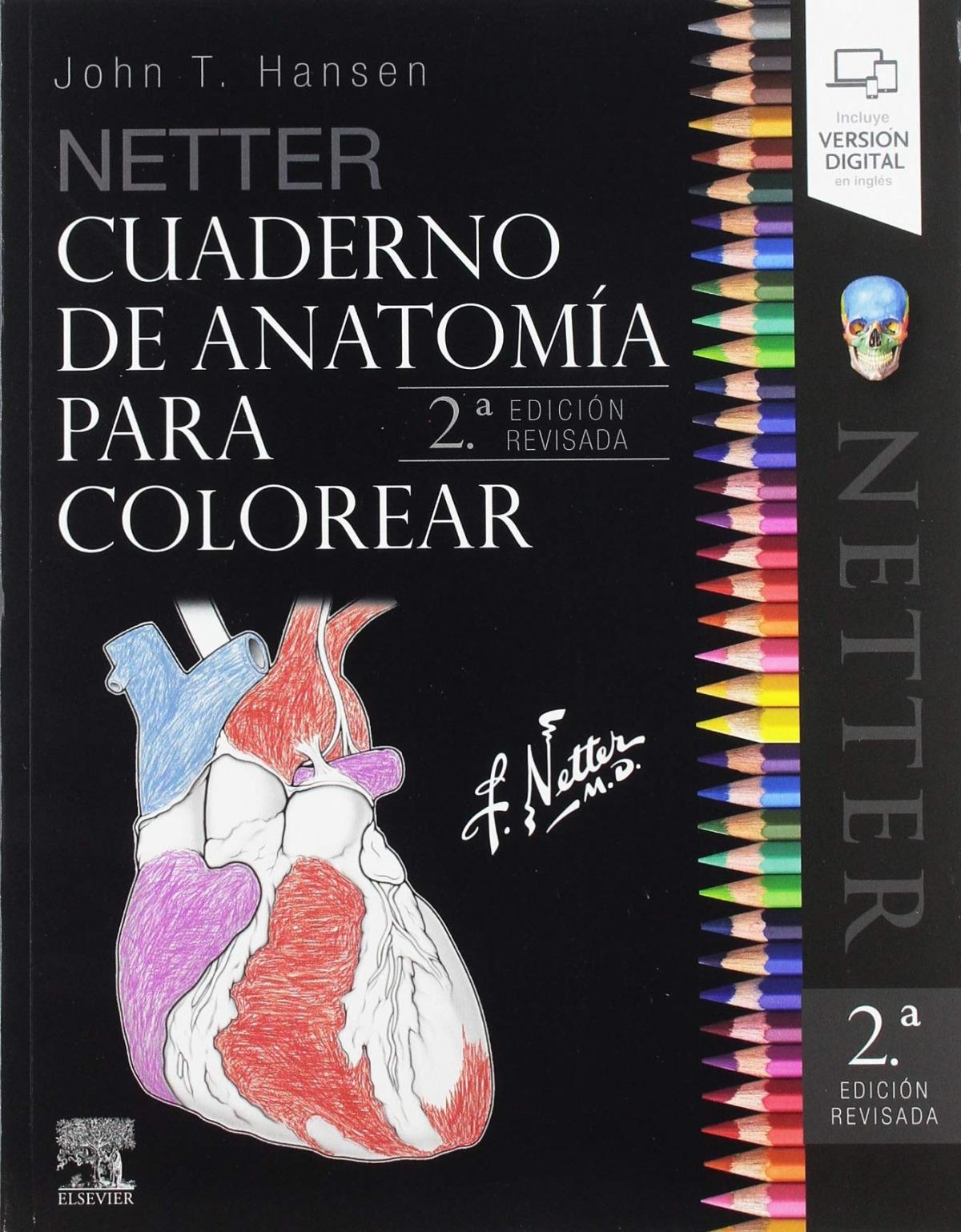 NETTER. CUADERNO DE ANATOMÍA PARA COLOREAR (2a.EDICIÓN REVISADA) 9788491134015