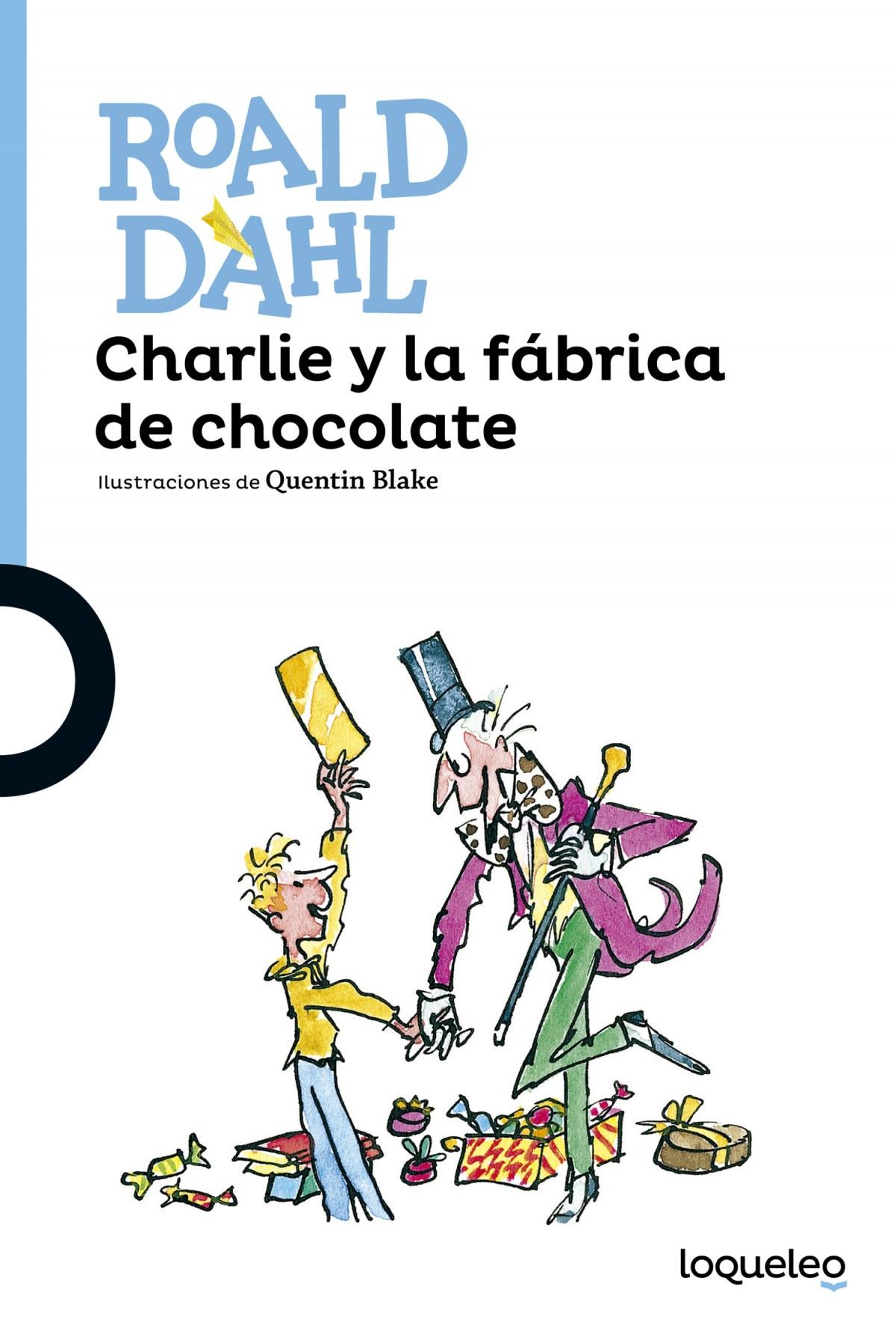 Charlie y la fabrica de chocolate 9788491221166