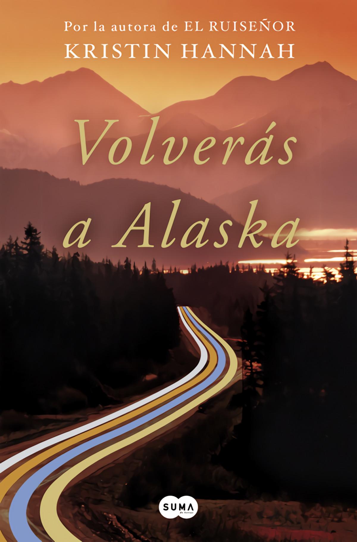 Volverás a Alaska 9788491292371
