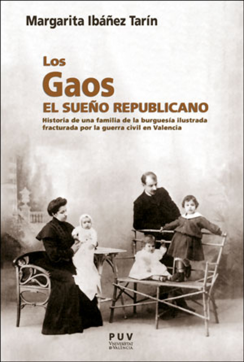 Los Gaos. El sueño republicano 9788491345442