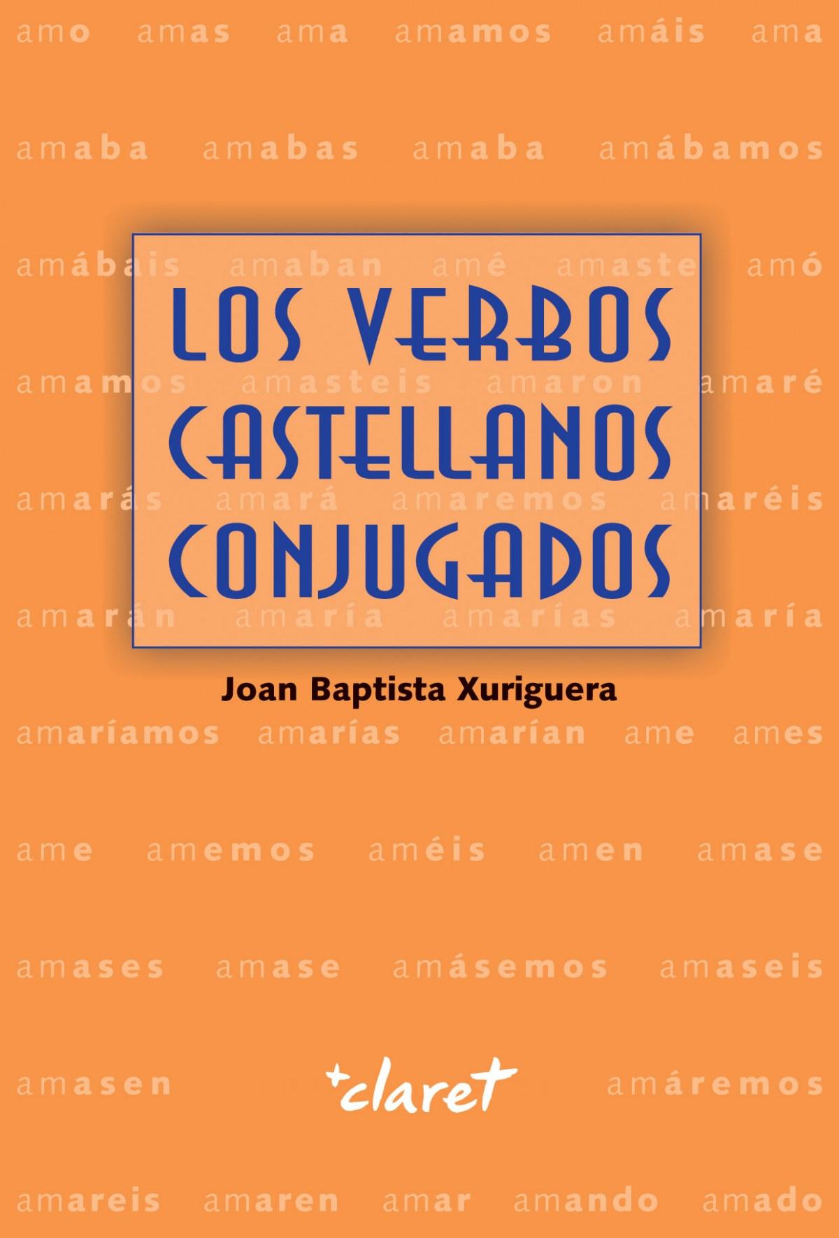 LOS VERVOS CASTELLANOS CONJUGADOS 9788491361299