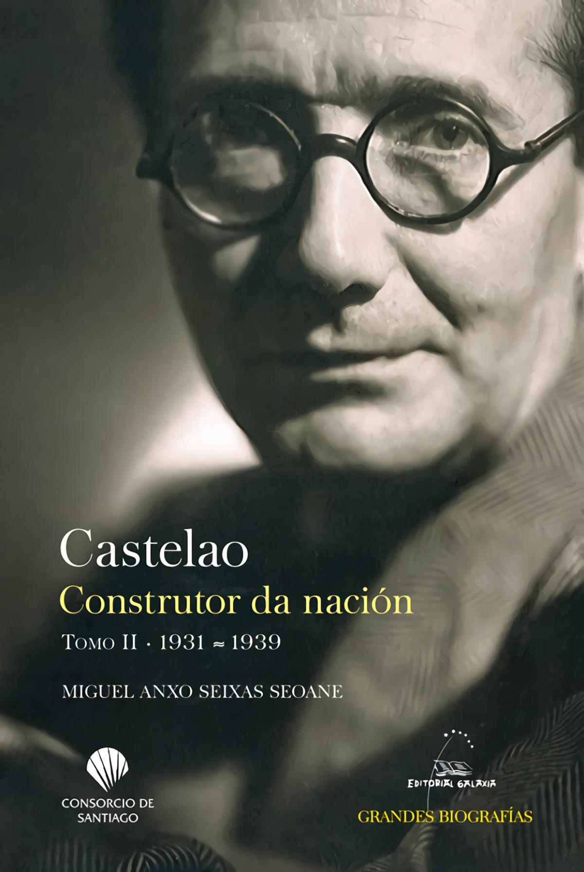 Castelao. Construtor da nación. Tomo II. 1931-1939 9788491514763